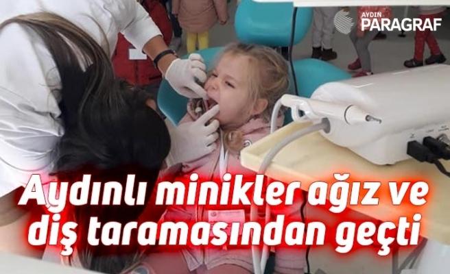 Aydınlı minikler ağız ve diş taramasından geçti