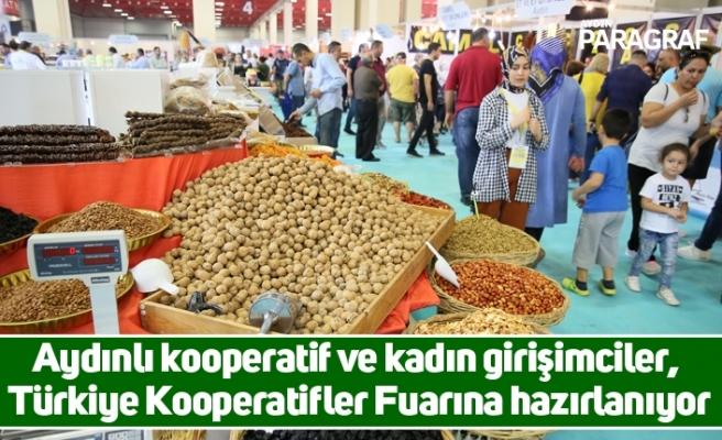 Aydınlı kooperatif ve kadın girişimciler, Türkiye Kooperatifler Fuarına hazırlanıyor
