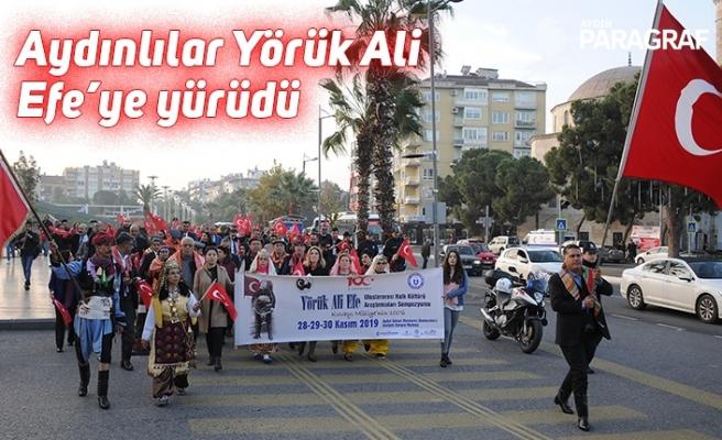Aydınlılar Yörük Ali Efe'ye yürüdü