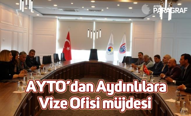 AYTO'dan Aydınlılara Vize Ofisi müjdesi