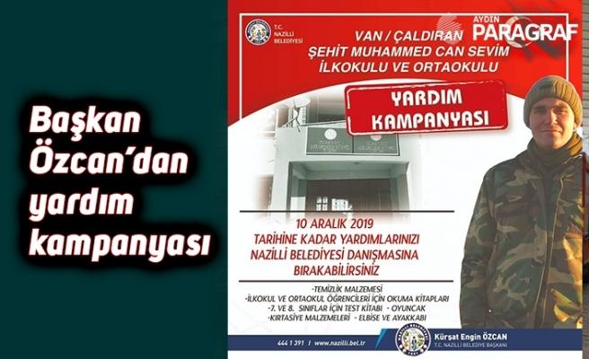 Başkan Özcan'dan yardım kampanyası