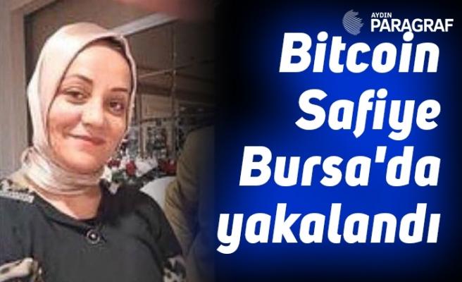 Bitcoin Safiye Bursa'da yakalandı