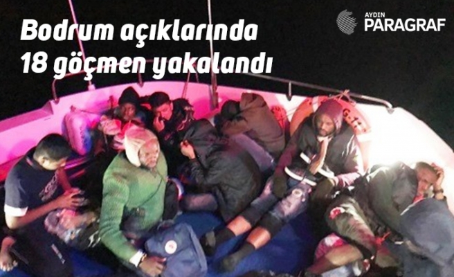 Bodrum açıklarında 18 göçmen yakalandı