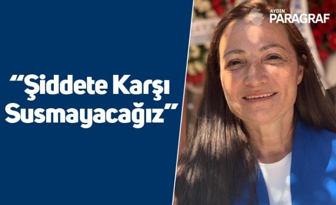 """CHP'li Müjgan Dalgıç; """"Şiddete Karşı Susmayacağız"""""""
