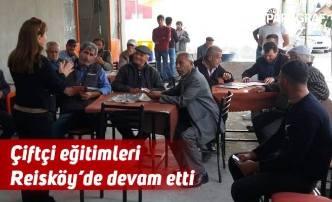 Çiftçi eğitimleri Reisköy'de devam etti
