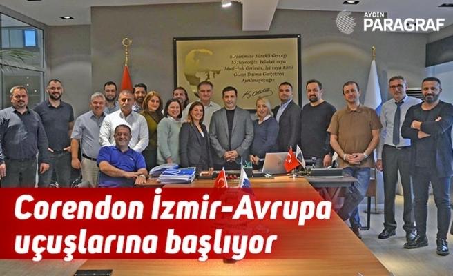 Corendon İzmir-Avrupa uçuşlarına başlıyor