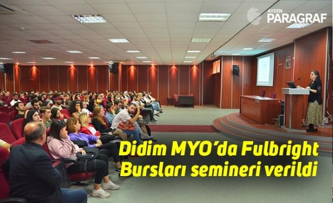 Didim MYO'da Fulbright Bursları semineri verildi