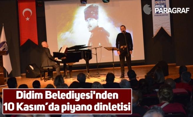 Didim Belediyesi'nden 10 Kasım'da piyano dinletisi
