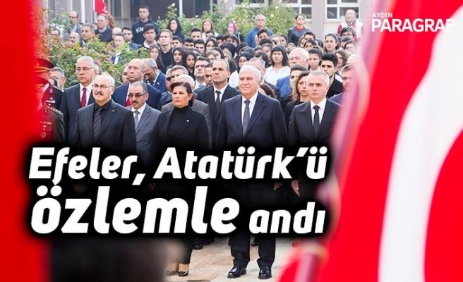 Efeler, Atatürk'ü özlemle andı
