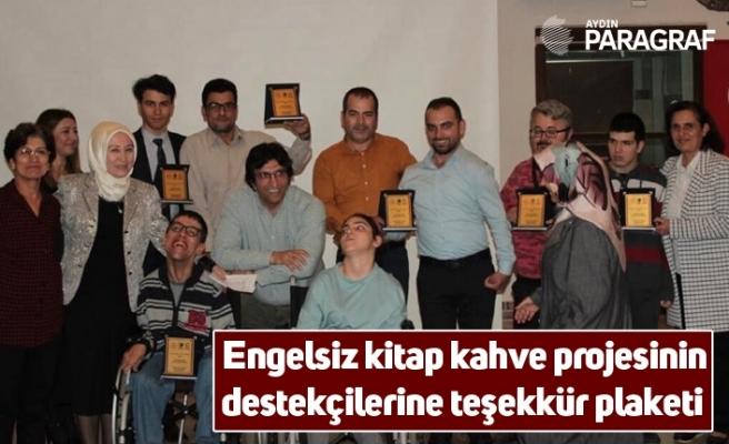 Engelsiz kitap kahve projesinin destekçilerine teşekkür plaketi