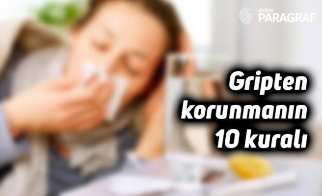 Gripten korunmanın 10 kuralı