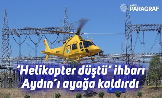 'Helikopter düştü' ihbarı Aydın'ı ayağa kaldırdı