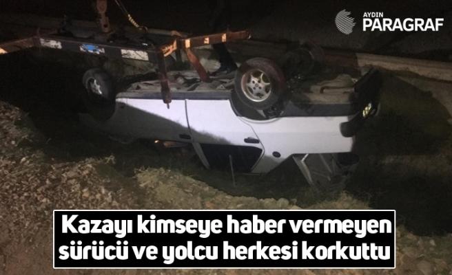 Kazayı kimseye haber vermeyen sürücü ve yolcu herkesi korkuttu