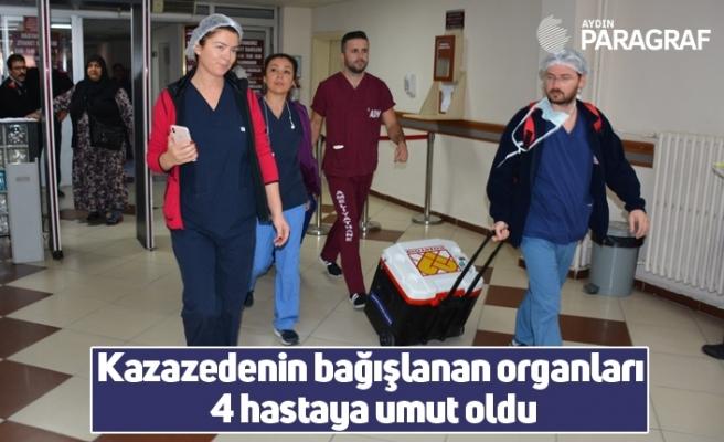 Kazazedenin bağışlanan organları 4 hastaya umut oldu