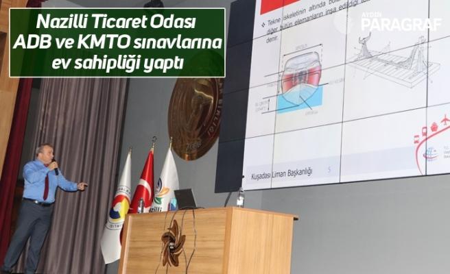 Nazilli Ticaret Odası ADB ve KMTO sınavlarına ev sahipliği yaptı