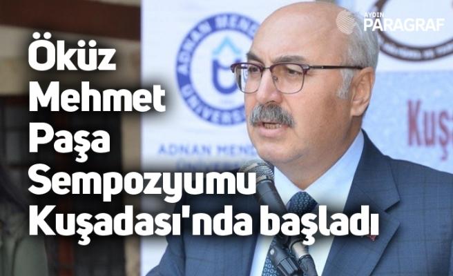 Öküz Mehmet Paşa Sempozyumu Kuşadası'nda başladı