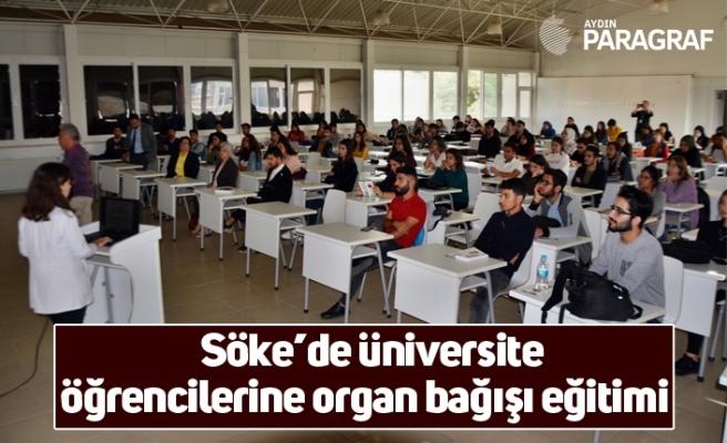 Söke'de üniversite öğrencilerine organ bağışı eğitimi