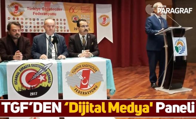 TGF'DEN 'Dijital Medya' Paneli