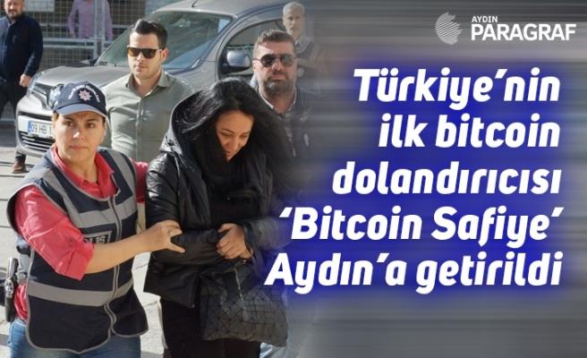 Türkiye'nin ilk bitcoin dolandırıcısı 'Bitcoin Safiye' Aydın'a getirildi