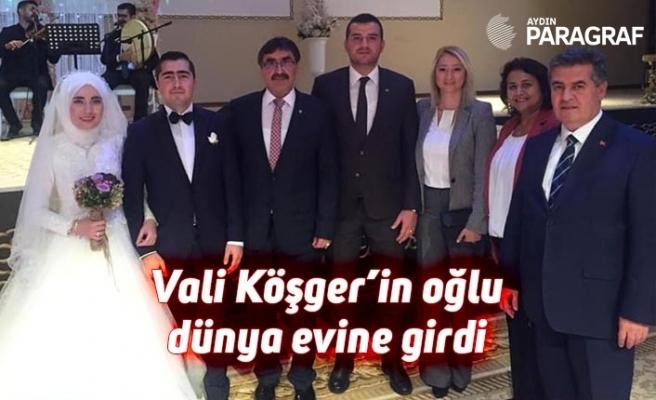 Vali Köşger'in oğlu dünya evine girdi