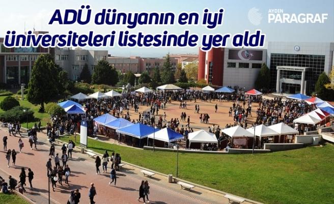 ADÜ dünyanın en iyi üniversiteleri listesinde yer aldı