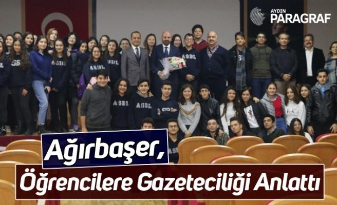 Ağırbaşer, Öğrencilere Gazeteciliği Anlattı