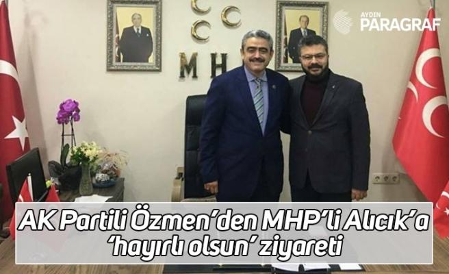 AK Partili Özmen'den MHP'li Alıcık'a 'hayırlı olsun' ziyareti