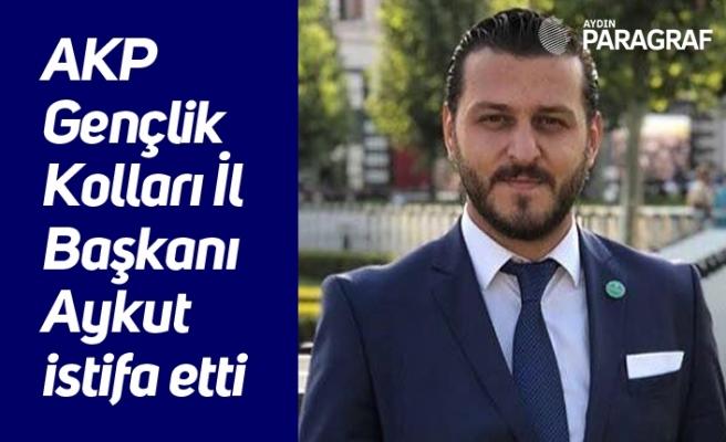 AKP Gençlik Kolları İl Başkanı Aykut istifa etti