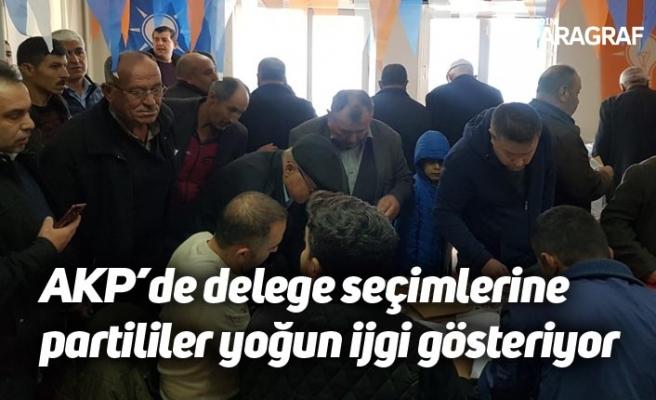 AKP'de delege seçimlerine partililer yoğun ijgi gösteriyor
