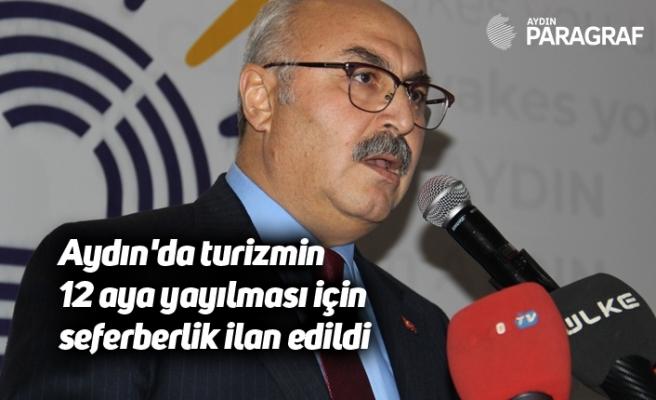 Aydın'da turizmin 12 aya yayılması için seferberlik ilan edildi