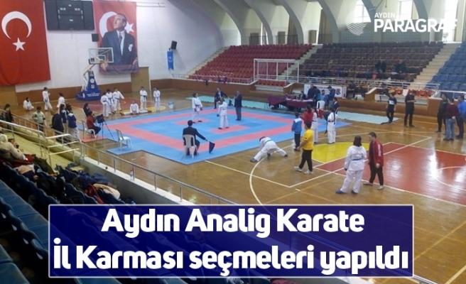 Aydın Analig Karate İl Karması seçmeleri yapıldı
