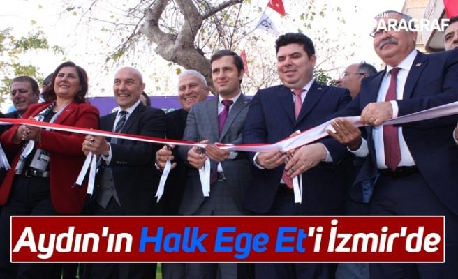 Aydın'ın Halk Ege Et'i İzmir'de