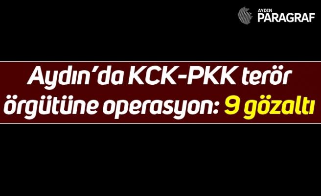 Aydın'da KCK-PKK terör örgütüne operasyon: 9 gözaltı