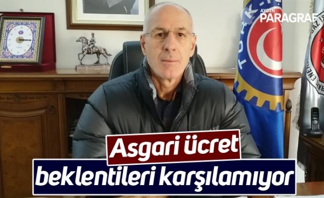 Başkan Aydın; Asgari ücret beklentileri karşılamıyor