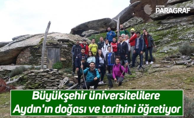 Büyükşehir üniversitelilere Aydın'ın doğası ve tarihini öğretiyor