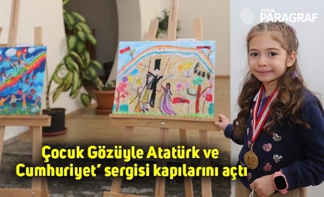 Çocuk Gözüyle Atatürk ve Cumhuriyet' sergisi kapılarını açtı