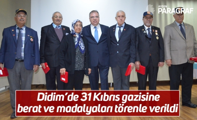 Didim'de 31 Kıbrıs gazisine berat ve madalyaları törenle verildi