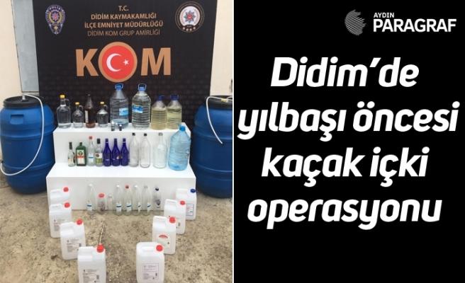 Didim'de yılbaşı öncesi kaçak içki operasyonu