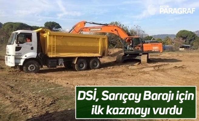 DSİ, Sarıçay Barajı için ilk kazmayı vurdu