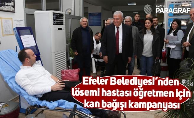 Efeler Belediyesi'nden lösemi hastası öğretmen için kan bağışı kampanyası