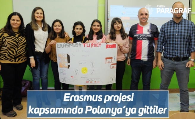 Erasmus projesi kapsamında Polonya'ya gittiler