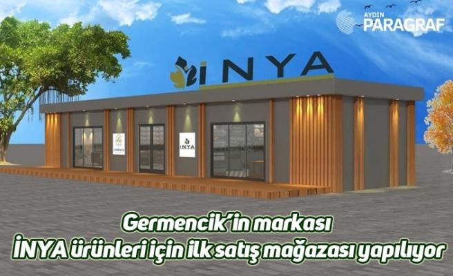 Germencik'in markası İNYA ürünleri için ilk satış mağazası yapılıyor
