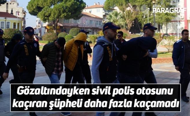 Gözaltındayken sivil polis otosunu kaçıran şüpheli daha fazla kaçamadı