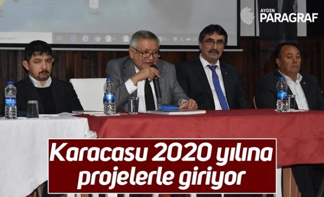 Karacasu 2020 yılına projelerle giriyor