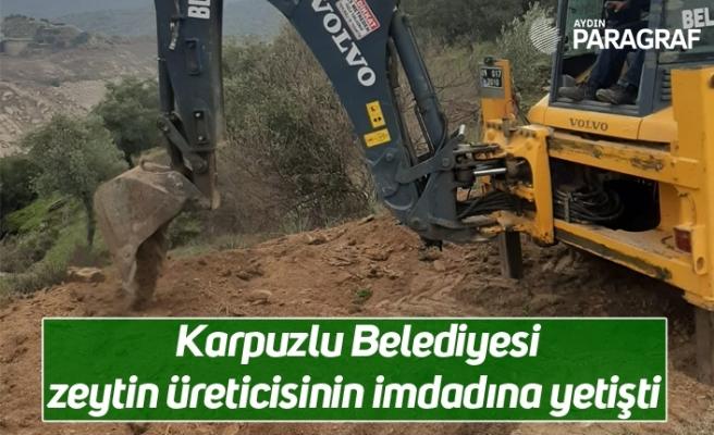 Karpuzlu Belediyesi zeytin üreticisinin imdadına yetişti
