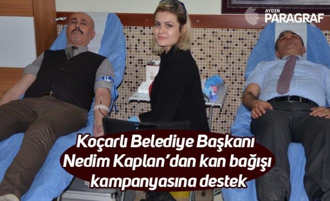 Koçarlı Belediye Başkanı Nedim Kaplan'dan kan bağışı kampanyasına destek
