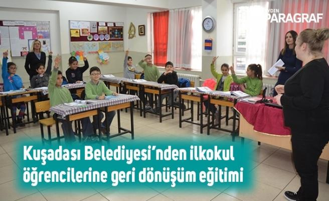 Kuşadası Belediyesi'nden ilkokul öğrencilerine geri dönüşüm eğitimi
