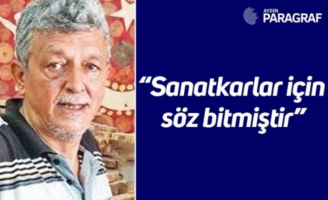 """Marangozlar Odası Başkanı Algün; """"Sanatkarlar için söz bitmiştir"""""""