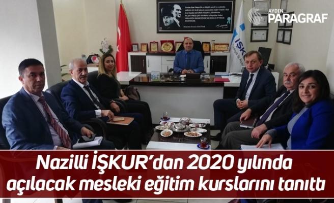 Nazilli İŞKUR'dan 2020 yılında açılacak mesleki eğitim kurslarını tanıttı