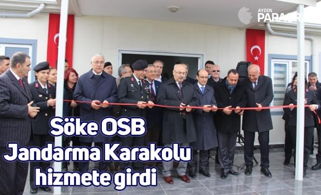 Söke OSB Jandarma Karakolu hizmete girdi